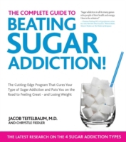 The Complete Guide to Beating Sugar Addi