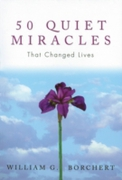 50 Quiet Miracles That Changed Lives