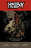 Hellboy Volume 7: The Troll Witch And Ot