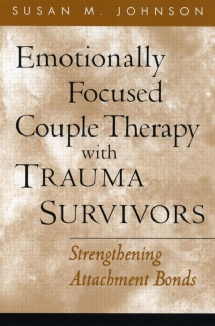 Emotionally Focused Couple Therapy with