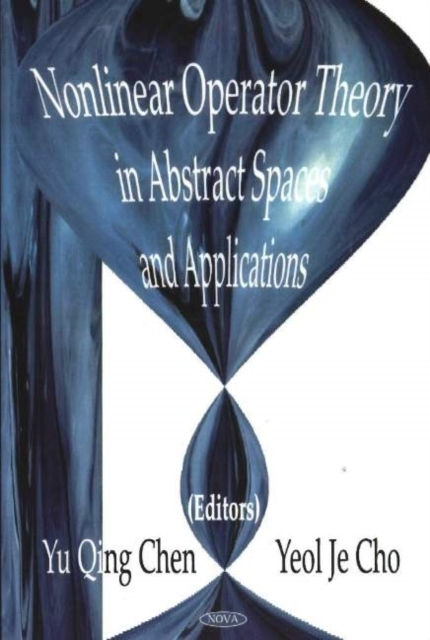 Nonlinear Operator Theory in Abstract Sp