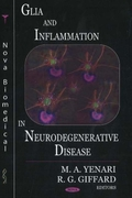Glia & Inflammation in Neurodegenerative