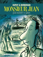 Monsieur Jean: From Bachelor To Father