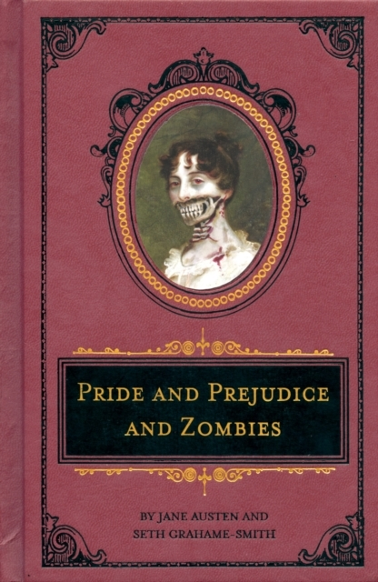 Pride And Prejudice And Zombies Deluxe