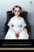 Pride and Prejudice and Zombies: Dawn of
