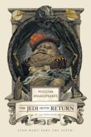 William Shakespeare's The Jedi Doth Retu