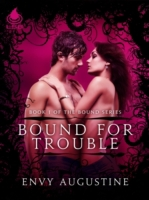 Bound for Trouble