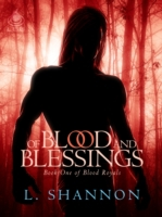 Of Blood and Blessings