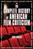 Complete History of American Film Critic
