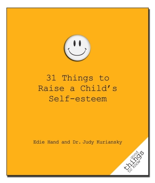 31 Things to Raise a Child's Self-Esteem