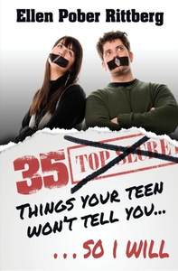 35 Things Your Teen Won't Tell You, So I