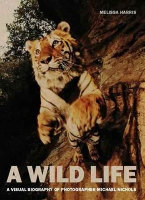A Wild Life: A Visual Biography of Photo