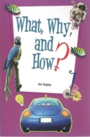 What, Why, and How 1