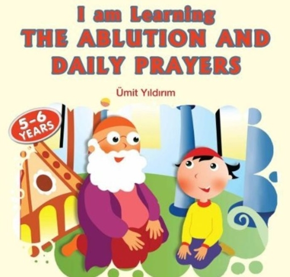 I am Learning the Ablution and Daily Pra