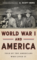 World War I And America: Told By The Ame