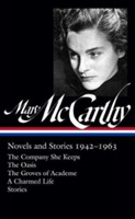 Mary Mccarthy: Novels & Stories 1942-196