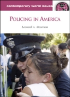 Policing in America: A Reference Handboo