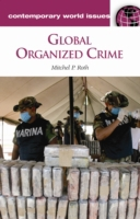 Global Organized Crime: A Reference Hand
