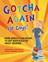 Gotcha Again for Guys! More Nonfiction B