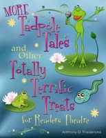 More Tadpole Tales and Other Totally Ter