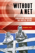 Without a Net: Librarians Bridging the D