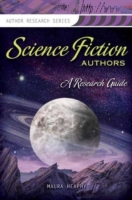 Science Fiction Authors: A Research Guid