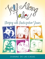 Tell Along Tales! Playing with Participa