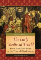 Early Medieval World: From the Fall of R