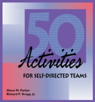 50 Activities for Self Directed Teams