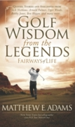 Golf Wisdom From the Legends
