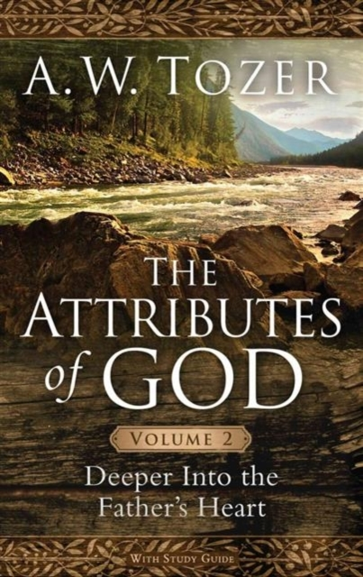 Attributes Of God Volume 2, The