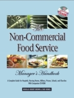 Non-Commercial Food Service Manager's Ha