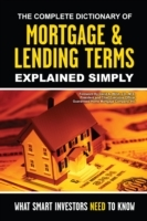 Complete Dictionary of Mortgage & Lendin