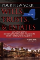 Your New York Wills, Trusts, & Estates E