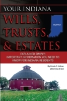 Your Indiana Wills, Trusts & Estates Exp