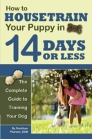 How to Housetrain Your Puppy in 14 Days