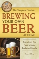 Complete Guide to Brewing Your Own Beer