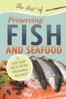 Art of Preserving Fish and Seafood