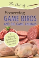 Art of Preserving Game Birds and Big Gam