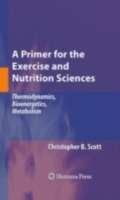 Primer for the Exercise and Nutrition Sc