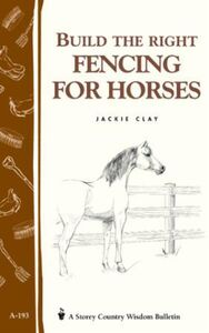 Build the Right Fencing for Horses