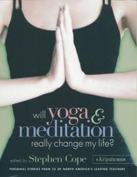 Will Yoga & Meditation Really Change My