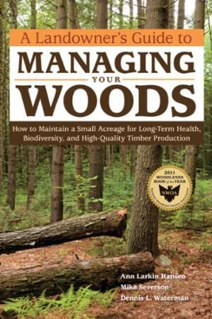 Landowner's Guide to Managing Your Woods