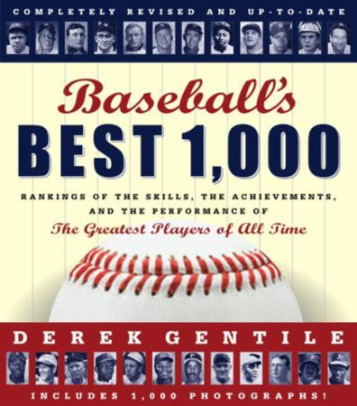 Baseball's Best 1000 -- Revised and Upda