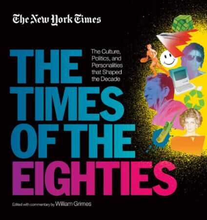 New York Times: The Times of the Eightie