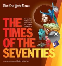New York Times The Times of the Seventie