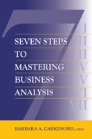 Seven Steps to Mastering Business Analys