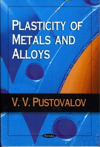 Plasticity of Metals & Alloys