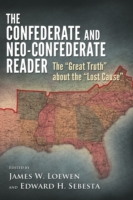 Confederate and Neo-Confederate Reader