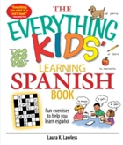 Everything Kids' Learning Spanish Book